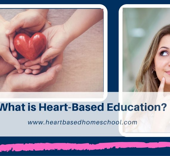 What is Heart-Based Education?
