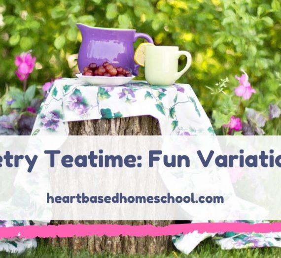 Poetry Teatime: Fun Variations