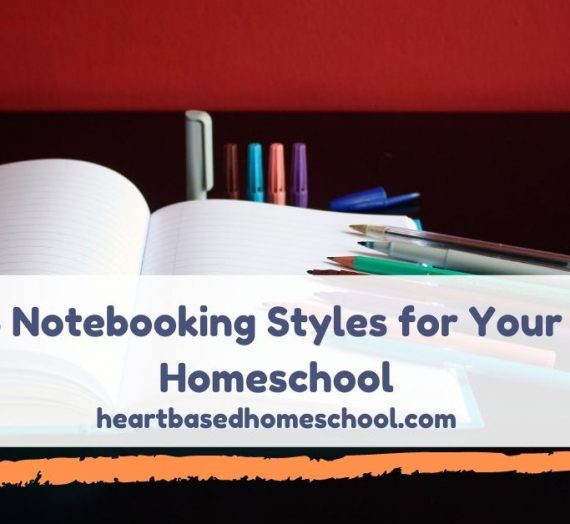 Five Notebooking Styles for Your Homeschool