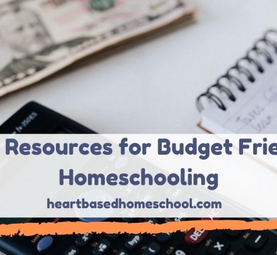 Free Resources for Budget Friendly Homeschooling