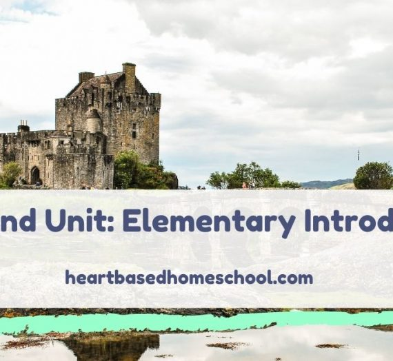 Scotland Unit: Elementary Introduction